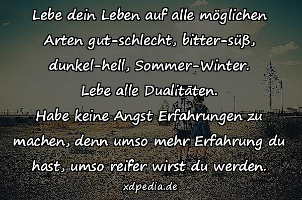 Dualitaten Zitate Uber Leben Reife Zitat Leben Zitate Xdpedia De