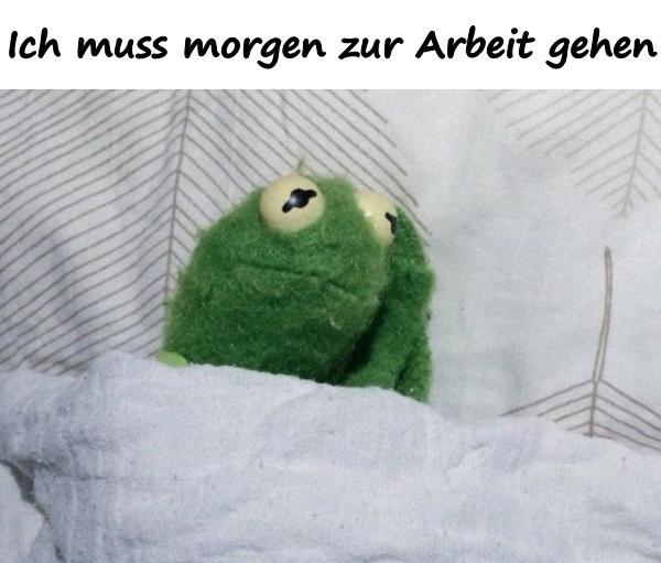 Ich muss morgen zur Arbeit gehen - xdPedia.de (3200)