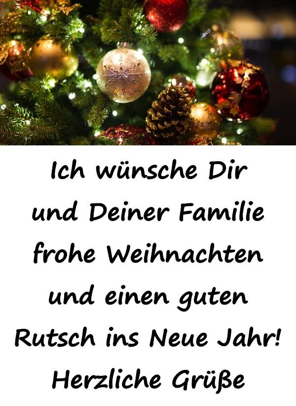 Ich wünsche Dir und Deiner Familie frohe Weihnachten