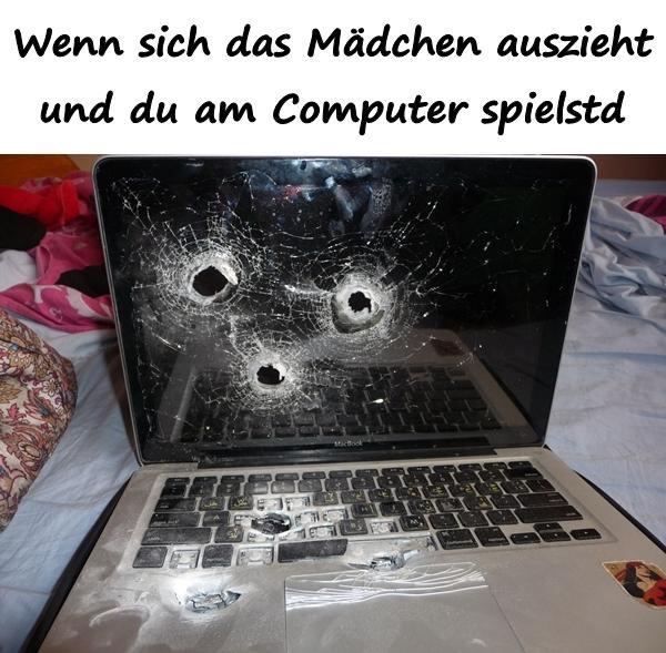 Wenn Sich Das Madchen Auszieht Und Du Am Computer Spielst Xdpedia