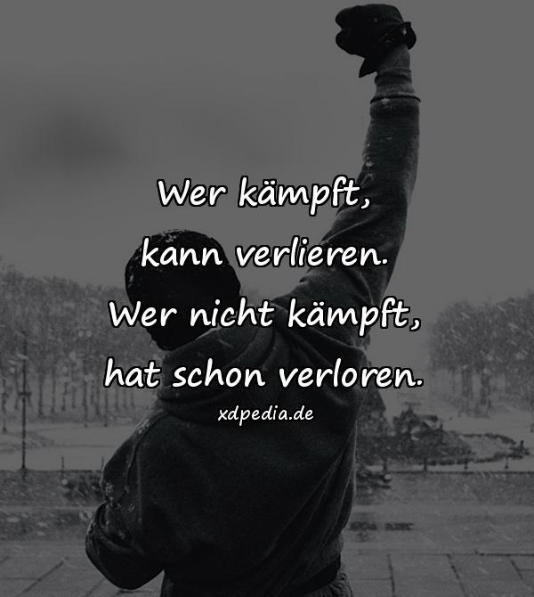 sprüche zum kämpfen Kämpfen   Spruch, Zitate, Leben Zitate, Zitat, verloren,   xdPedia.de sprüche zum kämpfen