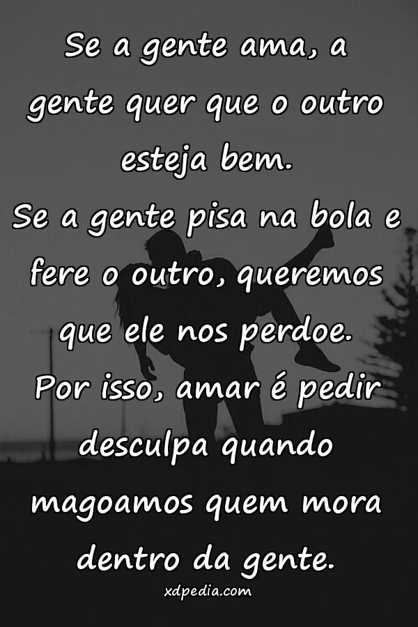 Perdoe Mora Para Whatsapp Frases De Amor Desculpa