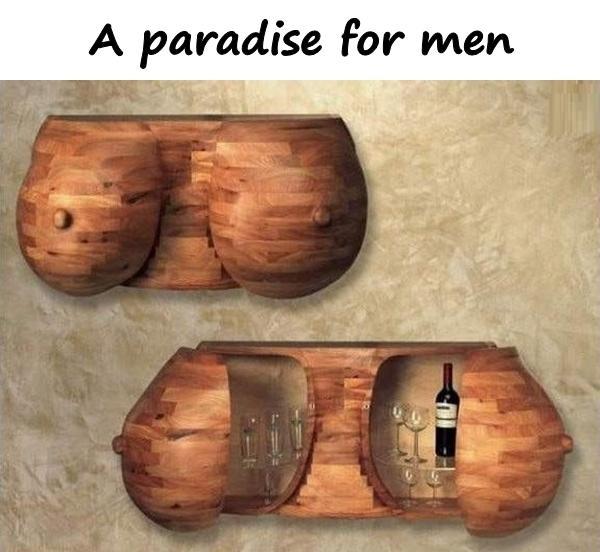 A paradise for men
