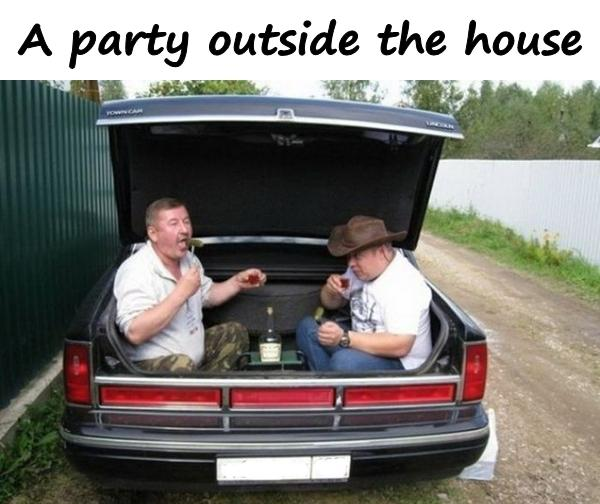 A party outside the house