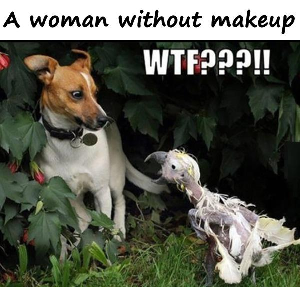 A woman without makeup