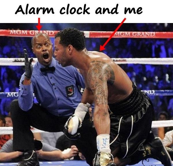 Alarm clock and me
