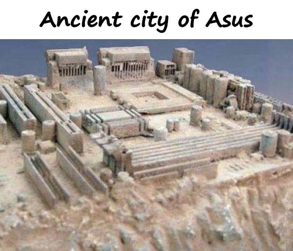 Ancient city of Asus