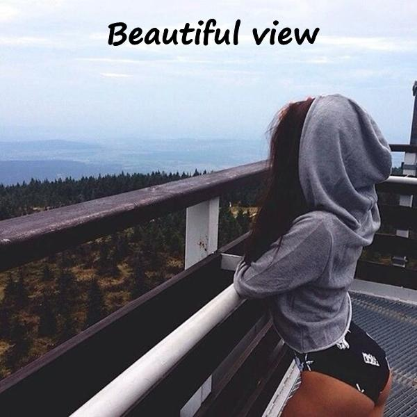 Beautiful view