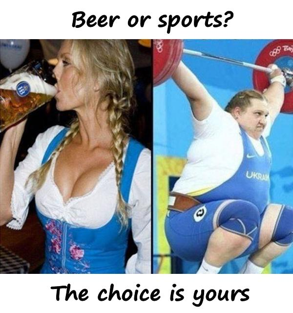 Beer or sports? The choice is yours