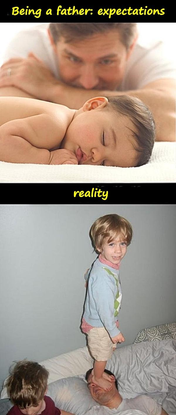 Being a father: expectations vs. reality