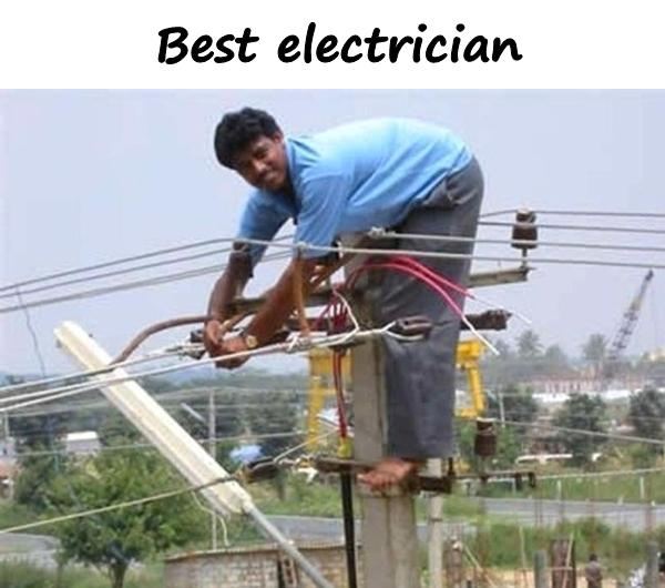 best_electrician_1570 quotes, memes, funny, demotivators, wishes, jokes, inspirational