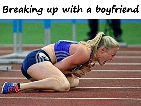 Breaking up with a boyfriend