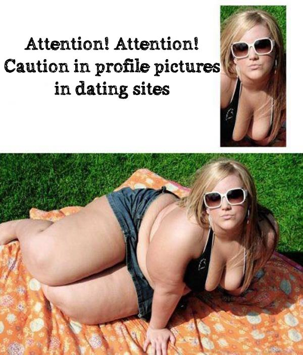 Attention! Attention! Caution in profile pictures in dating sites