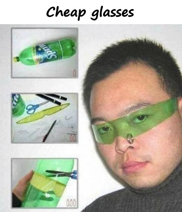 Cheap glasses