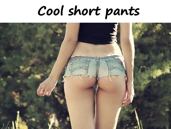 Cool short pants