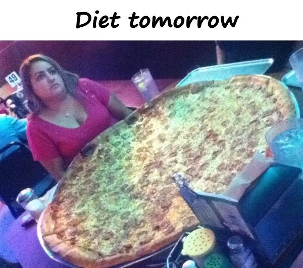 Diet tomorrow