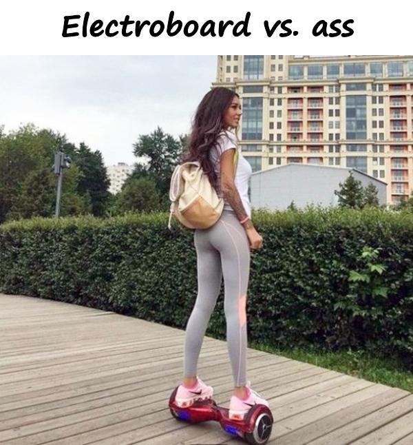 Electroboard vs. ass