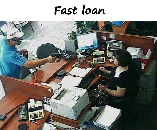 Fast loan