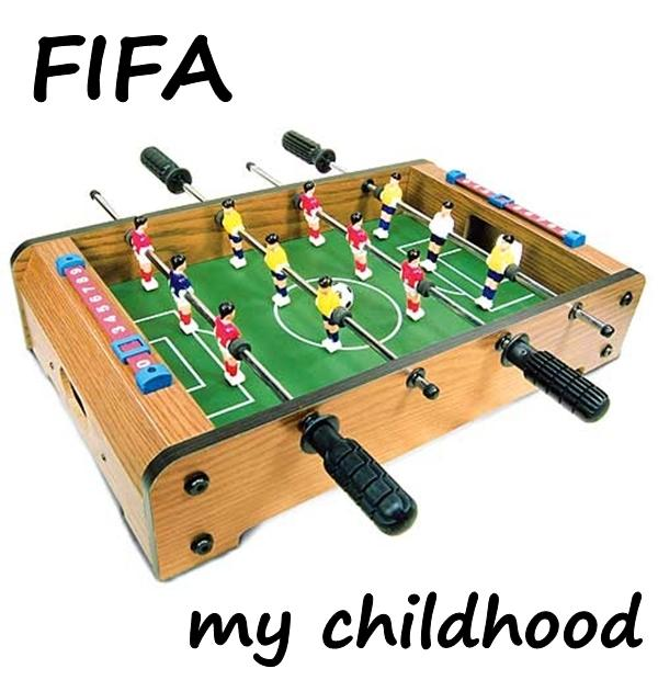 FIFA - my childhood