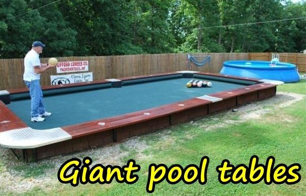 Giant pool tables
