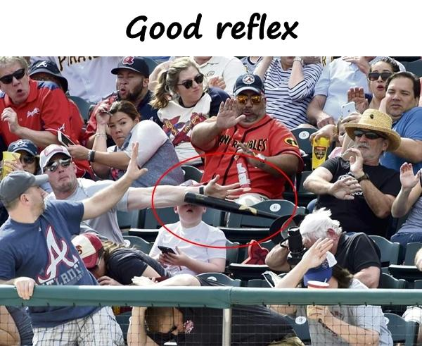 Good reflex