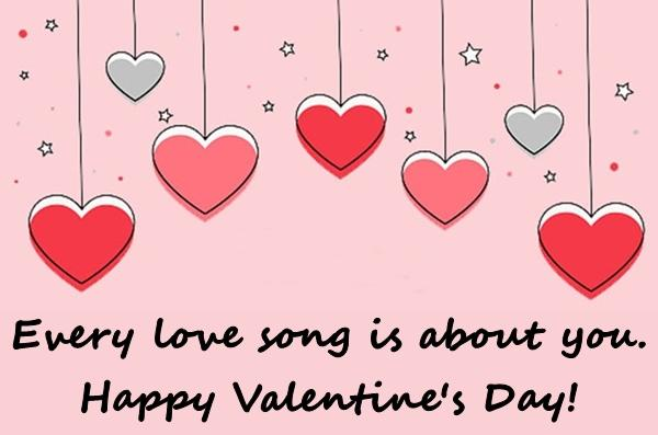 Every love song is about you. Happy Valentine's Day!
