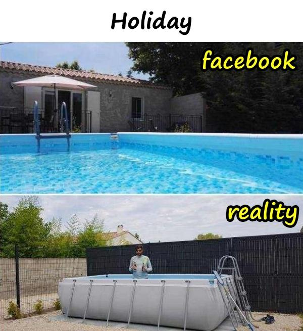 Holiday - facebook and reality