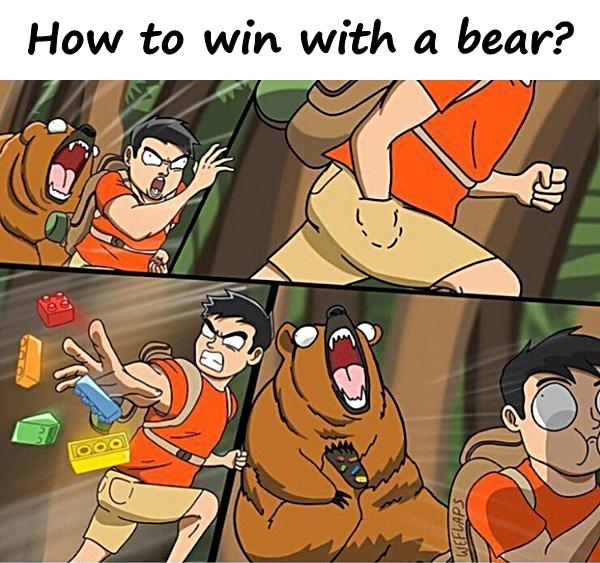 How to win with a bear?