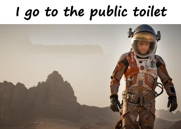 I go to the public toilet