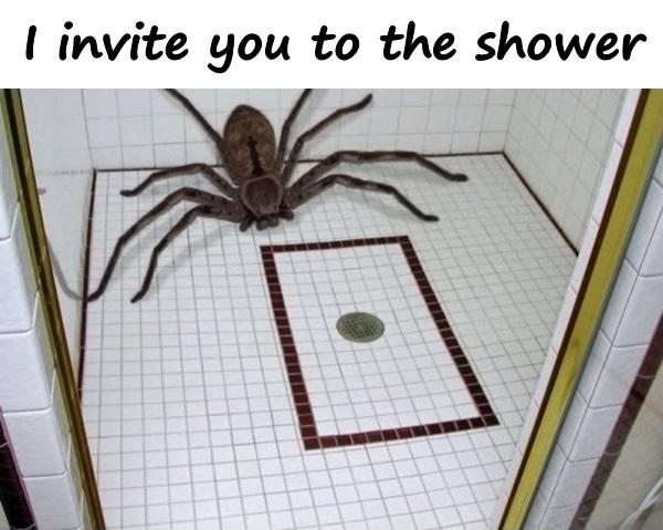 I invite you to the shower