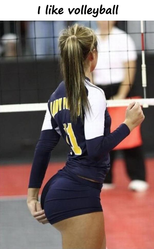 I like volleyball