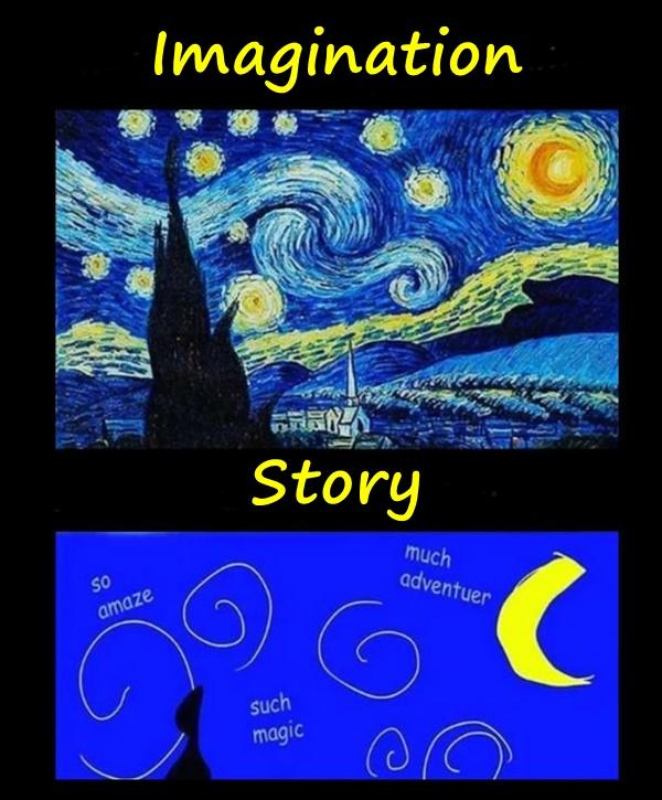 Imagination vs. story