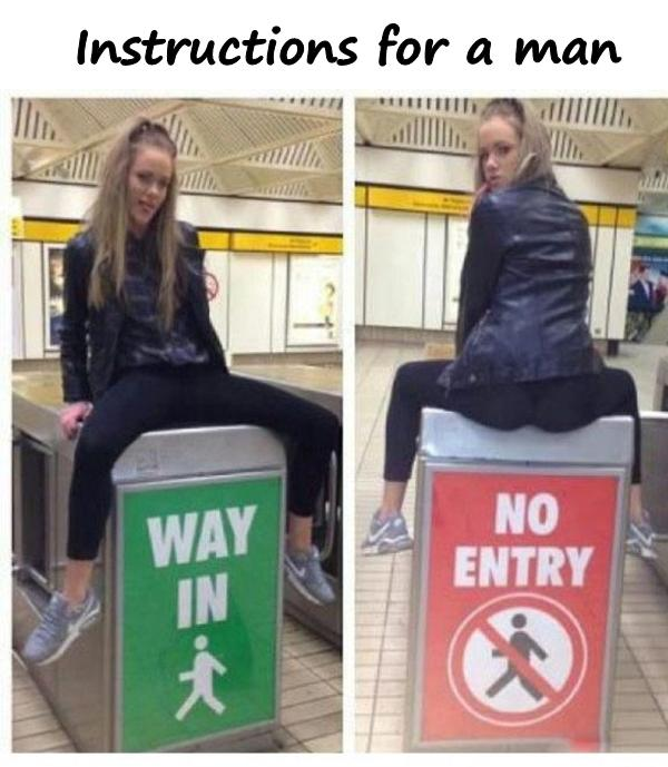 Instructions for a man