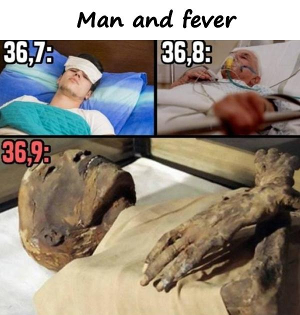 Man and fever
