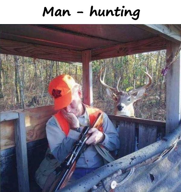 Man - hunting