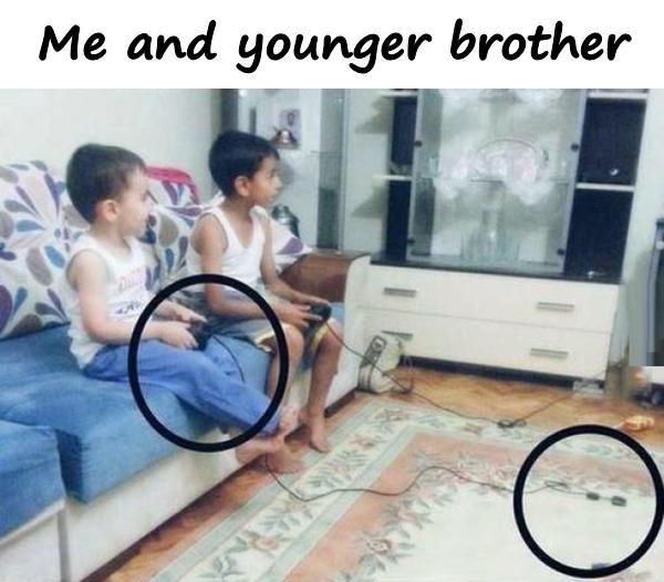 Me and younger brother