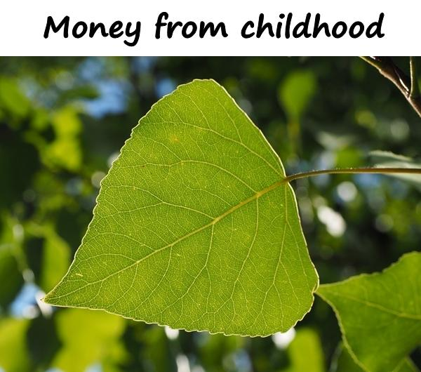 Money from childhood