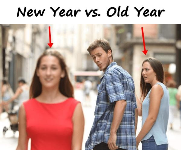 New Year vs. Old Year
