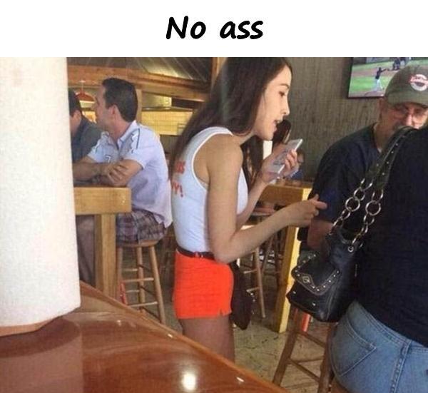 No ass