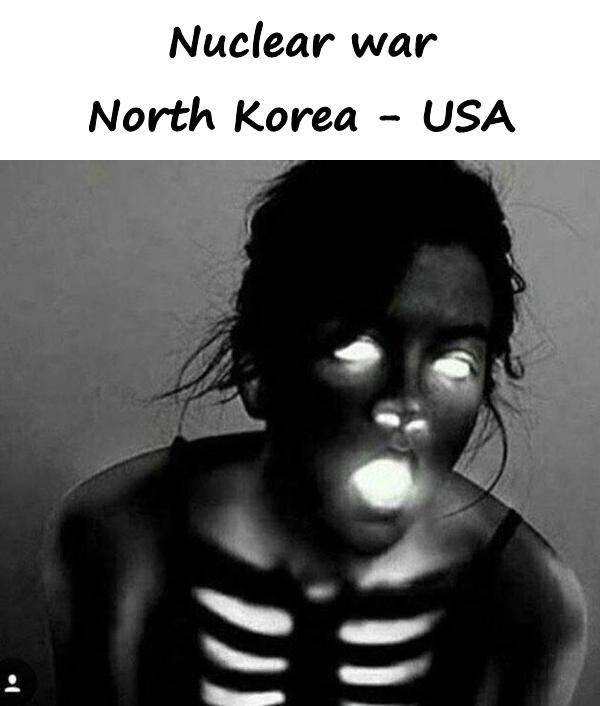 Nuclear war North Korea - USA
