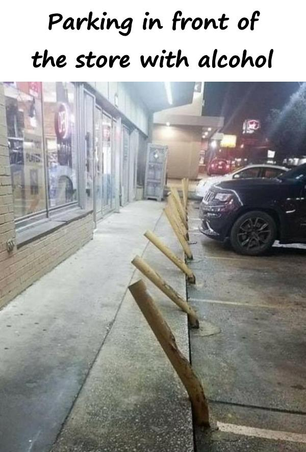 Parking in front of the store with alcohol