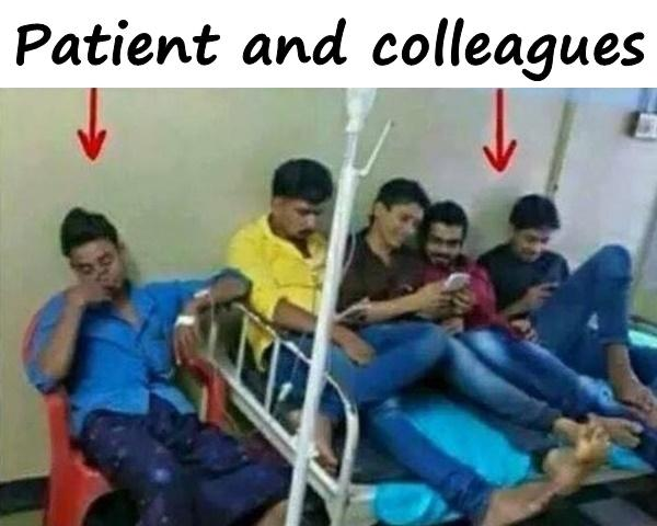Patient and colleagues