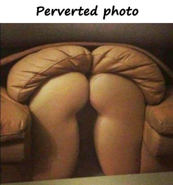 Perverted photo
