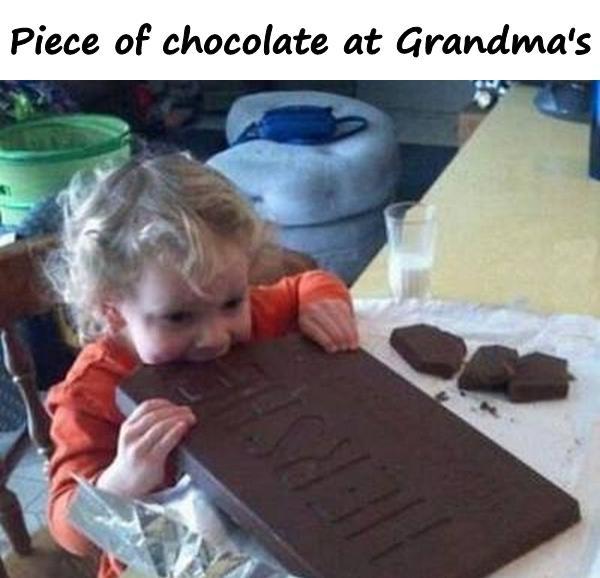 Piece of chocolate at Grandma's