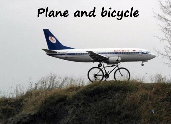 Plane and bicycle