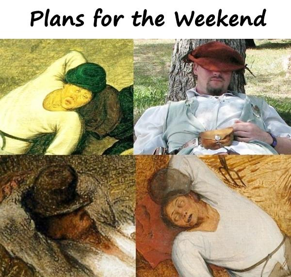 Plans for the Weekend