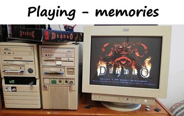 Playing - memories