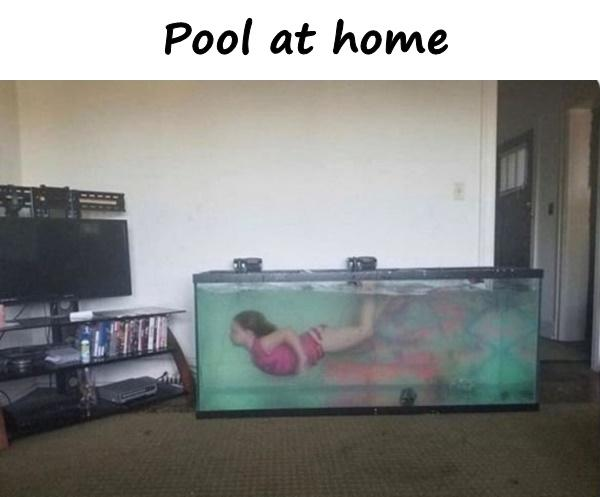 Pool at home