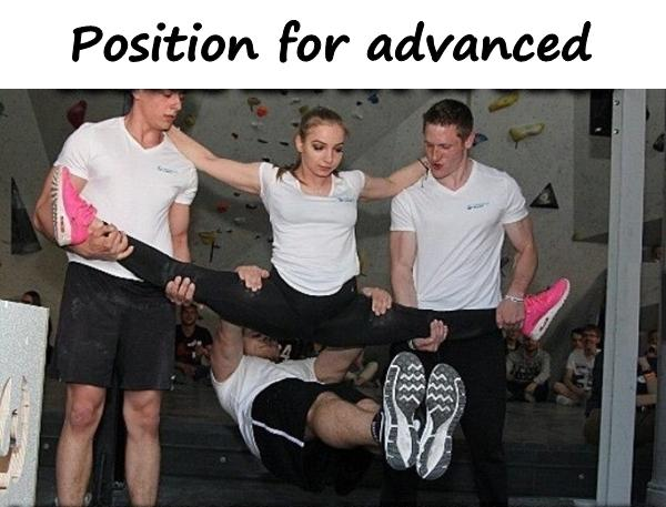 Position for advanced