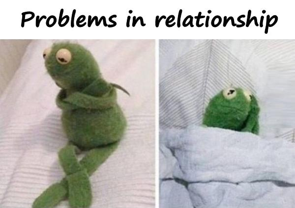 Problems in relationship